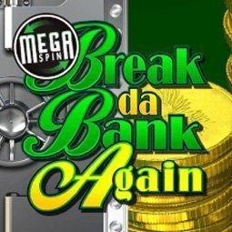 Break Da Bank Again Mega Spins spilleautomat